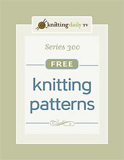 Ravelry: Knitting Daily TV Series 300 Free Knitting ...