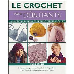 ravelry le crochet pour d butants 20 mod les la mode pour apprendre le crochet patterns. Black Bedroom Furniture Sets. Home Design Ideas