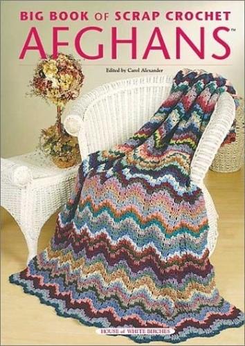 Ravelry: Big Book of Scrap Crochet Afghans - patterns