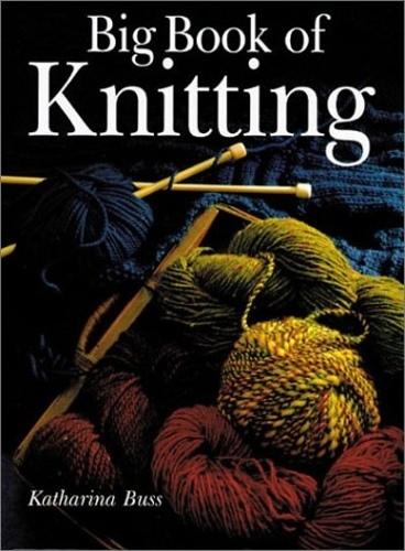 Ravelry: Big Book of Knitting - patterns