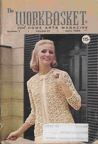 Ravelry Workbasket Magazine Vol 31 No 7 April 1966 Patterns