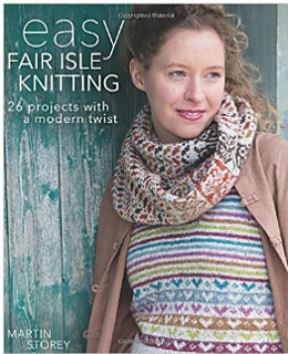 Ravelry: Easy Fair Isle Knitting - 26 Projects with a Modern Twist - patterns
