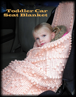 Ravelry Toddler Car Seat Blanket Pattern By Yarn Hook